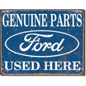 Ford Parts Used Here Tin Sign