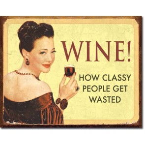 Ephemera - Wine Classy People Tin Sign