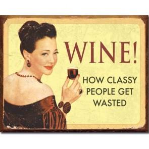 Ephemera - Wine Classy People - Tin Sign