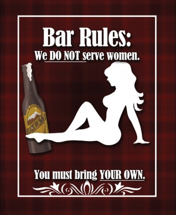 Do Not Serve Women Tin Sign