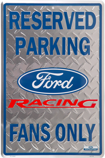 Ford Racing Fans Parking Tin Sign
