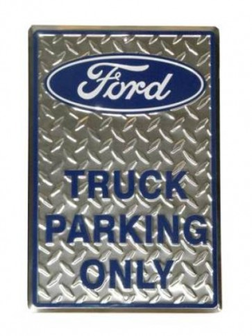 Ford Truck Parking Tin Sign