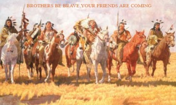 Sioux Indians - Brothers Be Brave, Your Friends are Coming Tin Sign