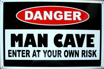 Danger Man Cave Tin Sign