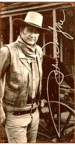 John Wayne Signature Tin Sign