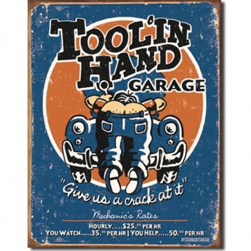 Moore - Toolin' Hand - Tin Sign