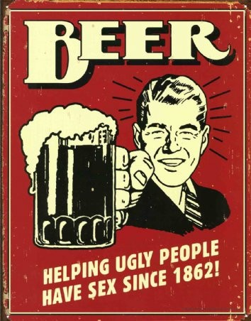 Beer - Ugly People Tin Sign