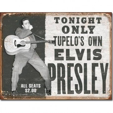 Elvis - Tupelo's Own - Tin Sign