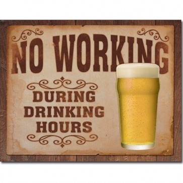Beer - No Working - Tin Sign