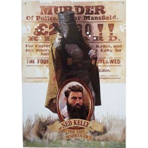 Australian Heritage Series Ned Kelly The Last Bushranger Tin Sign